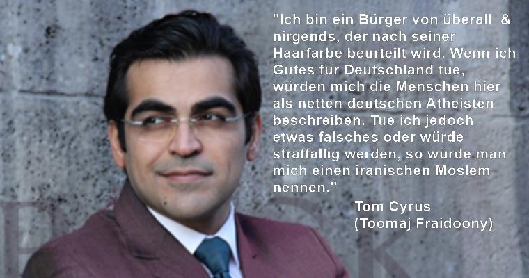 Ich bin ein Bürger von überall  & nirgends, der nach seiner Haarfarbe beurteilt wird. – ein Gastbeitrag von Tom Cyrus, gebürtiger Iraner, wohnhaft in Berlin