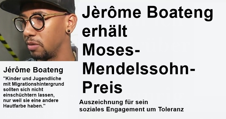 Jèrôme Boateng erhält Moses-Mendelssohn-Preis